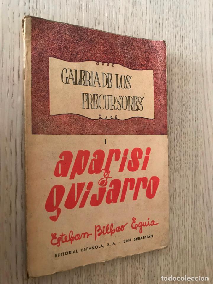 GALERIA DE LOS PRECURSORES. APARISI Y GUIJARRO. ESTEBAN BILBAO EGUÍA. (Libros de Segunda Mano - Biografías)