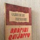 Libros de segunda mano: GALERIA DE LOS PRECURSORES. APARISI Y GUIJARRO. ESTEBAN BILBAO EGUÍA.. Lote 152292410