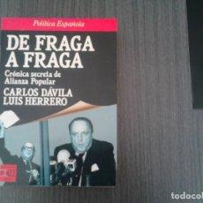 Libros de segunda mano: DE FRAGA A FRAGA POR CAELOS DAVILA Y LUS HERRERO. Lote 152391810