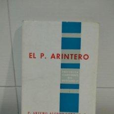 Libros de segunda mano: EL P. ARINTERO. Lote 152469898