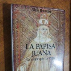 Libros de segunda mano: ALAIN BOUDREAU, LA PAPISA JUANA. LA MUJER QUE FUE PAPA. Lote 152492534