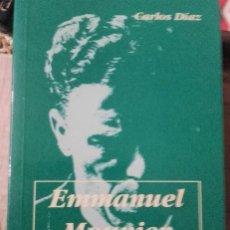 Libros de segunda mano: EMMANUEL MOUNIER * CARLOS DÍAZ. Lote 152620898