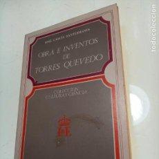 Libros de segunda mano: OBRA E INVENTOS DE TORRES QUEVEDO - JOSÉ GARCÍA SANTESMASES - INST. DE ESPAÑA - FIRMADO Y DEDICADO -. Lote 153196386
