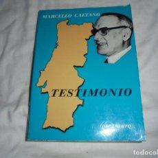 Libros de segunda mano: TESTIMONIO.MARCELLO CAETANO.PARANINFO 1975. Lote 153482226