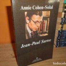 Libros de segunda mano: JEAN PAUL SARTRE / ANNIE COHEN SOLAL / ANAGRAMA. Lote 200139641