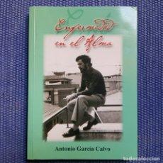 Libros de segunda mano: GARCÍA CALVO, ANTONIO: ENFERMEDAD EN EL ALMA - DIARIO DE UN ENFERMO BIPOLAR. Lote 153559414