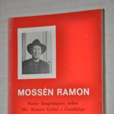 Libros de segunda mano: MOSSEN RAMON, RAMON GARCIA ESCALE, VER TARIFAS ECONOMICAS ENVIOS. Lote 153697298