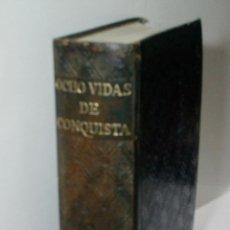 Libros de segunda mano: OCHO VIDAS DE CONQUISTA. 1952. Lote 153961054