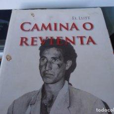 Libros de segunda mano: CAMINA O REVIENTA. Lote 154527778