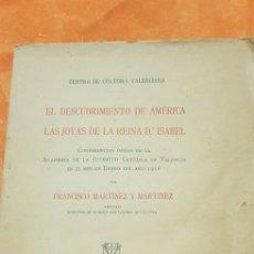 Libros de segunda mano: EL DESCUBRIMIENTO DE AMERICA,LAS JOYAS DE LA REYNA D.ISABEL.. Lote 154619526