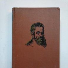 Libros de segunda mano: MIGUEL ÁNGEL. MICHELANGELO. - MICHELE SAPONARO. 1963. TDK374. Lote 154668450