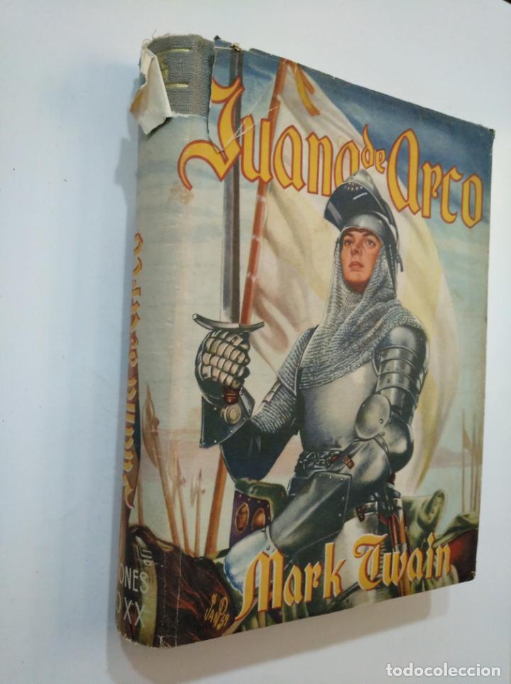 Libros de segunda mano: JUANA DE ARCO. 1949. MARK TWAIN. EDICIONES TESORO SIGLO XX. TDK374 - Foto 2 - 154676578