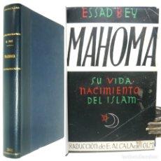 Libros de segunda mano: 1942 - VIDA DE MAHOMA Y NACIMIENTO DEL ISLAM - CORÁN, ISLAMISMO, MAHOMETISMO - PRIMERA EDICIÓN. Lote 154853538