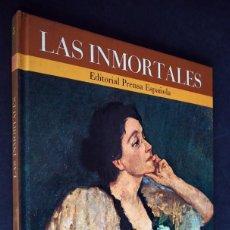 Libros de segunda mano: LAS INMORTALES. 100 MUJERES EN LA HISTORIA. VOLUMEN 5. EDITORIAL PRENSA ESPAÑOLA. 1971.. Lote 155147558