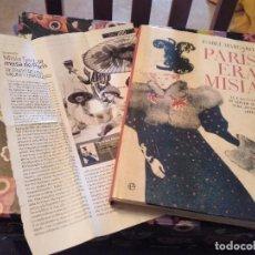 Libros de segunda mano: ISABEL MARGARIT PARIS ERA MISIA EL FASCINANTE MUNDO DE MISIA SERT LA MUSA DE LOS ARTISTAS AÑO 2000. Lote 155267698