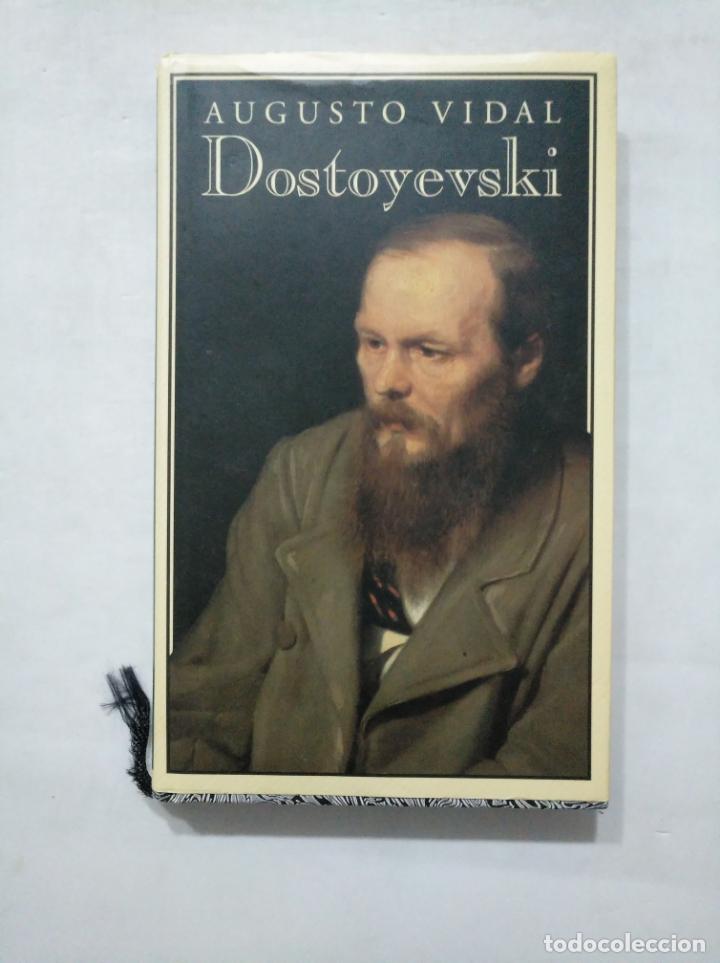 DOSTOYEVSKI, EL HOMBRE Y EL ARTISTA. AUGUSTO VIDAL CÍRCULO DE LECTORES. TDK377 (Libros de Segunda Mano - Biografías)