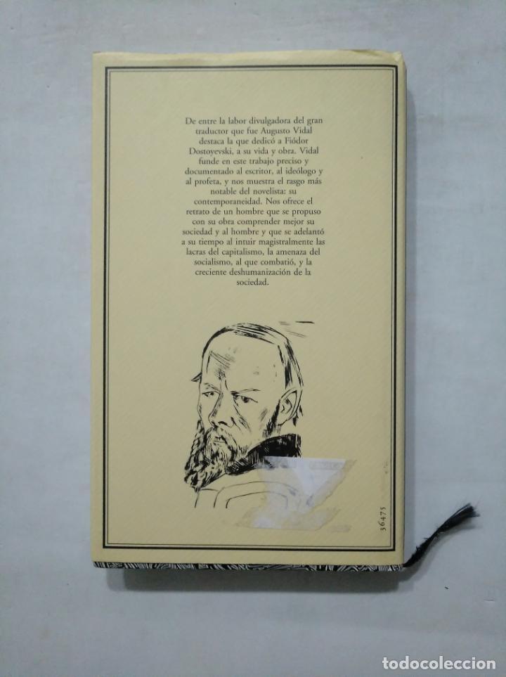 Libros de segunda mano: DOSTOYEVSKI, EL HOMBRE Y EL ARTISTA. AUGUSTO VIDAL CÍRCULO DE LECTORES. TDK377 - Foto 2 - 155280458