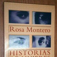 Libros de segunda mano: HISTORIAS DE MUJERES POR ROSA MONTERO DE ED. ALFAGUARA EN MADRID 1996 2ª EDICIÓN. Lote 155283922
