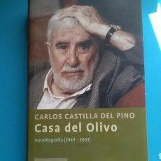 Libros de segunda mano: LA CASA DEL OLIVO .CARLOS CASTILLA DEL PINO .AUTOBIOGRAFÍA (1949 - 2003 ) CÍRCULO DE LECTORES. Lote 155460485