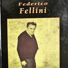 Libros de segunda mano: GRANDES BIOGRAFIAS - FEDERICO FELLINI - EDICIONES RUEDA J. M. S.A.. Lote 155732458