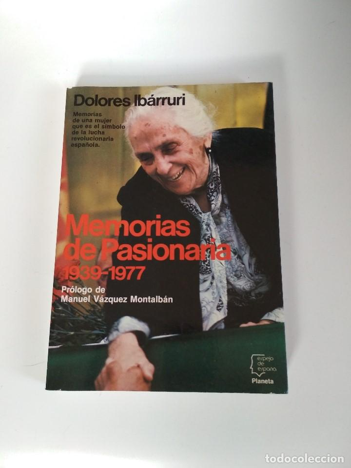 MEMORIAS DE LA PASIONARIA 1939 - 1977 DOLORES IBARRURI (Libros de Segunda Mano - Biografías)