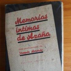 Libros de segunda mano: MEMORIAS INTIMAS DE AZAÑA.NOTAS DE J. ARRARAS. 2°ED.1939. LIBRERIA HOFER SANTANDER.. Lote 155764906