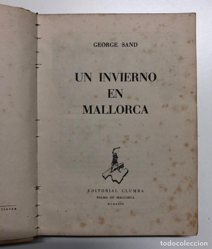 GEORGE SAND. UN INVIERNO EN MALLORCA. 1949 (Libros de Segunda Mano - Biografías)