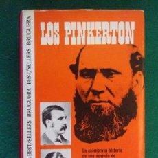 Libros de segunda mano: LOS PINKERTON / JAMES D. HORAN / 1ª EDICIÓN 1973. BRUGUERA. Lote 155839666