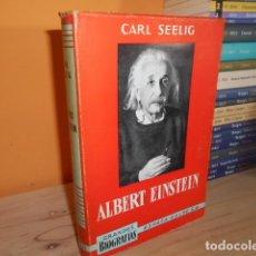Libros de segunda mano: ALBERT EINSTEIN / CARL SEELIG. Lote 155842150