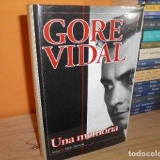 Libros de segunda mano: UNA MEMORIA / GORE VIDAL / ANAYA&MARIO MUCHNIK. Lote 155842594