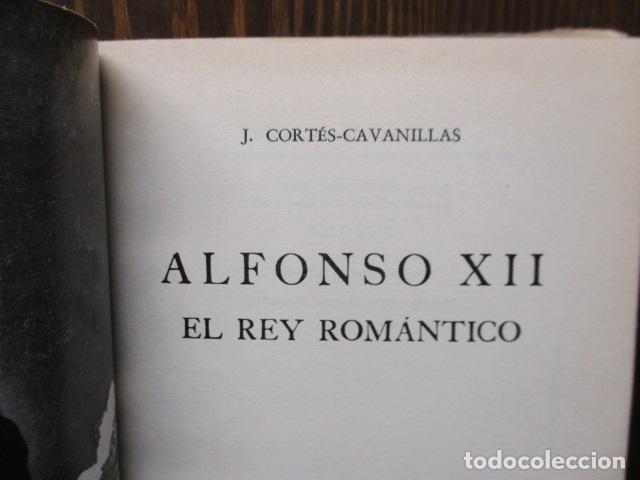 Libros de segunda mano: ALFONSO XII el Rey romántico - CORTES CAVANILLAS - Ed JUVENTUD 1969 - ILUSTRADO TAPA DURA - Foto 12 - 155864558
