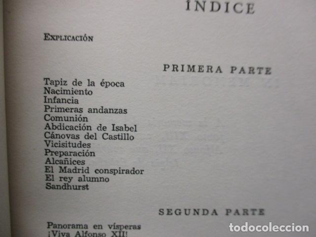 Libros de segunda mano: ALFONSO XII el Rey romántico - CORTES CAVANILLAS - Ed JUVENTUD 1969 - ILUSTRADO TAPA DURA - Foto 16 - 155864558