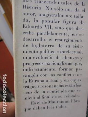Libros de segunda mano: EDUARDO VII Y SU ÉPOCA. ANDRÉ MAUROIS. - Foto 7 - 155865254