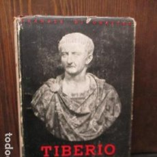 Libros de segunda mano: TIBERIO, HISTORIA DE UN RESENTIMIENTO, GREGORIO MARAÑÓN, ED. ESPASA-CALPE,. Lote 155865718