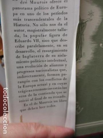 Libros de segunda mano: EDUARDO VII Y SU EPOCA - ANDRE MAUROIS - Foto 6 - 155866070