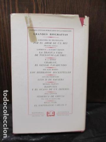 Libros de segunda mano: EDUARDO VII Y SU EPOCA - ANDRE MAUROIS - Foto 16 - 155866070