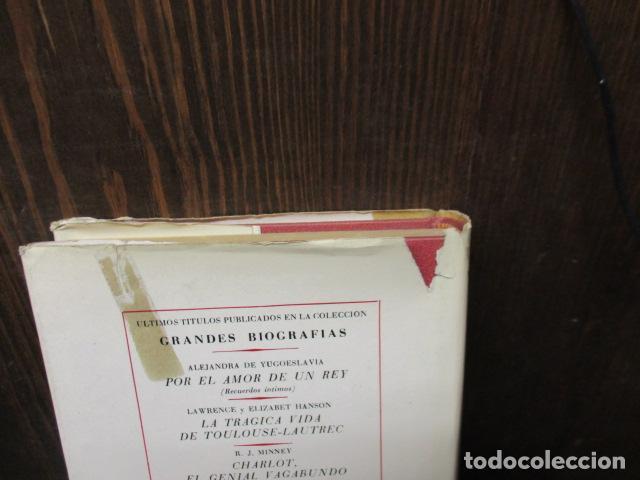 Libros de segunda mano: EDUARDO VII Y SU EPOCA - ANDRE MAUROIS - Foto 17 - 155866070