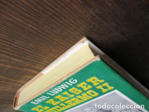 Libros de segunda mano: EL KAISER GUILLERMO II. LUDWING, EMIL. - Foto 3 - 155866250