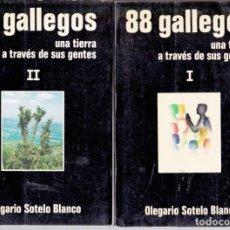 Libros de segunda mano: 88 GALLEGOS. UNA TIERRA A TRAVÉS DE SUS GENTES. OBRA COMPLETA EN 2 TOMOS. Lote 155866746