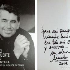 Libros de segunda mano: UN TIPO CON SUERTE : MEMORIAS DE UN JUGADOR DE TENIS / MANOLO SANTANA. 2003. DEDICATORIA DEL AUTOR . Lote 156382982