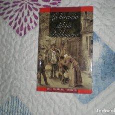 Libros de segunda mano: LA HERENCIA DEL TÍO BALDOMERO;JOSÉ FERNÁNDEZ;2007. Lote 157012098