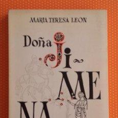 Libros de segunda mano: DOÑA JIMENA DÍAZ DE VIVAR. GRAN SEÑORA DE TODOS LOS DEBERES. Mª TERESA LEÓN. BIBLIOTECA NUEVA. 1968.. Lote 157086938