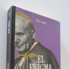 Libros de segunda mano: EL ENIGMA WOJTYLA - ARIAS, JUAN. Lote 157673141