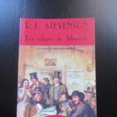 Libros de segunda mano: LOS COLONOS DE SILVERADO - ROBERT LOUIS STEVENSON - VALDEMAR - CLUB DIÓGENES. Lote 157829506