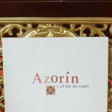 Libros de segunda mano: AZORIN Y EL FIN DE SIGLO. Lote 158445400
