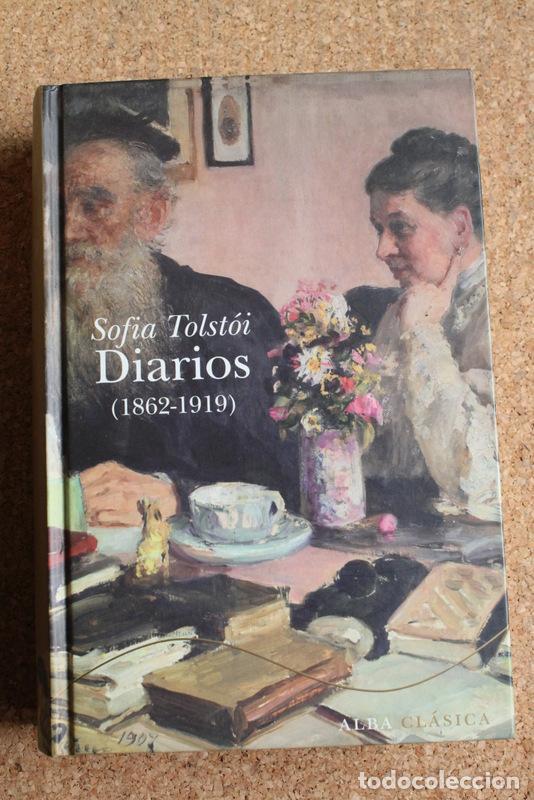 DIARIOS (1862-1919). TOLSTÓI (SOFIA) BARCELONA, EDITORIAL ALBA, 2010 (Libros de Segunda Mano - Biografías)