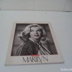 Libros de segunda mano: MARILYN MONROE SIEMPRE MARILYN LIBRO DE 74. PÁGINAS DE FOTOS DE MARILYN MONROE AÑO 1993. BIOGRAFIA. Lote 158725850