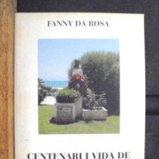 Libros de segunda mano: CENTENARI I VIDA DE PERE PRUNA A SITGES FANNY DA ROSA 2004 DEDICATÒRIA AUTÒGRAFA. RAINBOW ART STUDIO. Lote 158855914