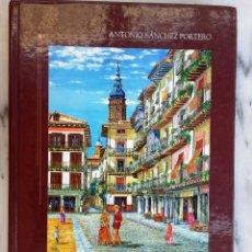 Libros de segunda mano: LA DOLORES (DE CALATAYUD) ALGO MAS QUE UNA LEYENDA * ANTONIO SÁNCHEZ PORTERO. Lote 158887642