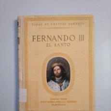 Libros de segunda mano - VIDAS DE GRANDES HOMBRES. FERNANDO III EL SANTO. ANTONIO IGUAL UBEDA. SEIX BARRAL 1946. TDK379 - 159068358